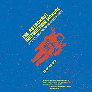 The Astronaut Instruction Manual Audiobook