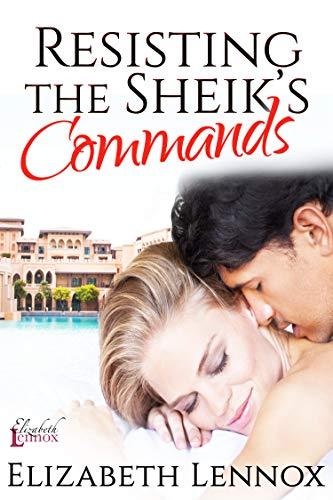 Resisting the Sheik's Commands (The Diamond Club Book 1) by [Lennox, Elizabeth]