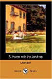 At Home with the Jardines, Lilian Bell, 140654759X