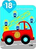 Les Autocollants Qui Font Grandir : les Pompiers - Dès 18 mois