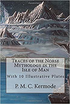 Book Traces of the Norse Mythology in the Isle of Man