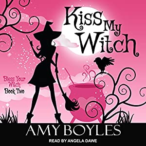 Kiss My Witch Audiobook