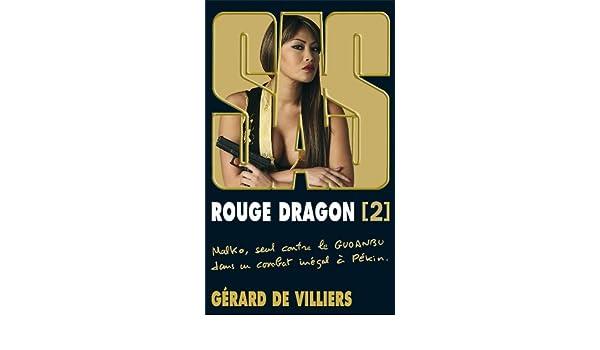 SAS 189 Rouge Dragon T02 (GDV SAS): Amazon.es: Gérard Villiers (de): Libros en idiomas extranjeros