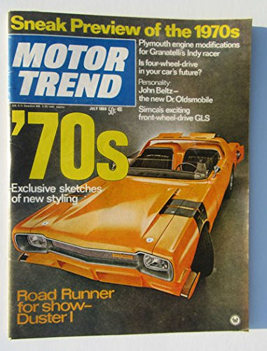 MOTOR TREND 7/1969 [Plymouth Duster Road Runner] ()