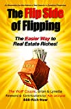 #5: The Flip Side of Flipping: The Easier Way to Real Estate Riches