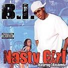 Nasty Girl [Explicit]