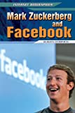 Mark Zuckerberg and Facebook, Susan Dobinick, 1448869099