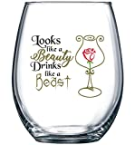 Looks Like a Beauty, Drinks Like a Beast | Funny Disney Princess Wine Glass | Perfect Girlfriend Birthday Gifts | Best Friend Gift For Women | Belle Rose Movie Themed | 15 oz Stemless Wine Glass