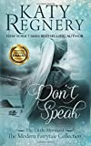 Don't Speak (a modern fairytale) (Volume 5)