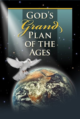God's Grand Plan of the Ages