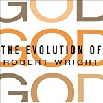 The Evolution of God | Robert Wright