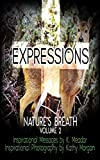 Nature's Breath: Expressions: Volume 2, Meador, K., Morgan, Kathy - Amazon.com