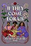 img - for If They Come for Us: Poems book / textbook / text book