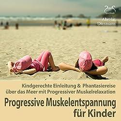Progressive Muskelentspannung für Kinder