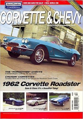 Antique Auto Trader >> Auto Trader Corvette Chevy December 2008 Issue Editors Of Auto
