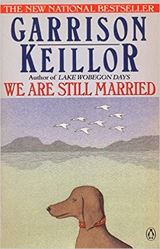 We are still married stories and letters garrison keillor we are still married stories and letters garrison keillor 9780140131567 amazon books expocarfo Gallery