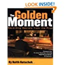 Golden Moment: Recording Secrets from the Pros