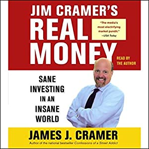 Jim Cramer's Real Money Audiobook