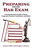 Preparing for the Bar Exam: A Comprehensive Guide to Plans, Programs, Content, Conditions, and Skills