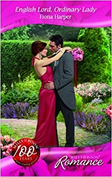 Book English Lord, Ordinary Lady (Mills & Boon Romance) by Fiona Harper (2008-02-01)