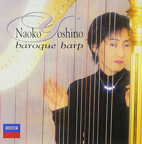 Naoko Yoshino - Baroque Harp [Japan CD] UCCD-5145
