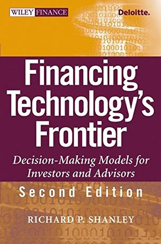Financing Technology's Frontier: Decision-Making Models for Investors and Advisors