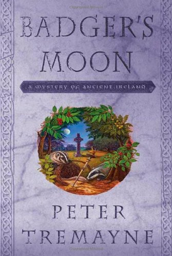 Badger's Moon: A Mystery of Ancient Ireland (Sister Fidelma Mysteries) pdf epub