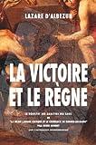 La Victoire et le Règne, Lazare D'Albezun, 1434838072
