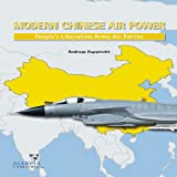 Modern Chinese Air Power, Andreas Rupprecht, 0985455403