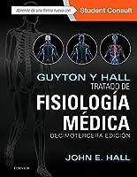 Guyton y Hall. Tratado de fisiología médica (con  Student Consult)