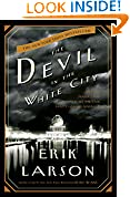 #10: The Devil in the White City:  Murder, Magic, and Madness at the Fair That Changed America