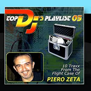 Piero Zeta - Top DJ's Playlist 05