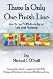 There Is Only One Finish Line, Michael O'Neill, 1420841696