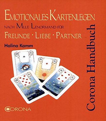 Emotionales Kartenlegen nach Mlle Lenormand für Freunde Liebe Partner: Liebes-Lenormand für Freunde Liebe Partnerschaft