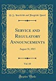 img - for Service and Regulatory Announcements, Vol. 10: August 31, 1915 (Classic Reprint) book / textbook / text book