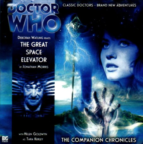 Download The Great Space Elevator (Doctor Who: The Companion Chronicles, 3.2) pdf epub
