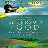 Bargain Audio Book - Pursuit of God  The Human Thirst for the