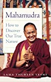 #5: Mahamudra: How to Discover Our True Nature