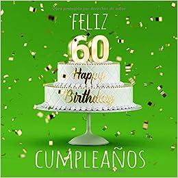 Amazon.com: Feliz 60 Cumpleaños: Libro de visitas con 110 ...