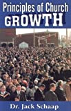 Principles of Church Growth, Schaap, Jack, 0974549975