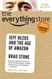 img - for The Everything Store: Jeff Bezos and the Age of Amazon book / textbook / text book