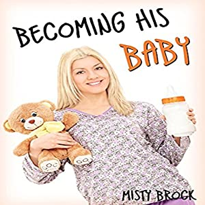 Becoming His Baby Audiobook