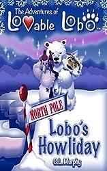 The Adventures of Lovable Lobo: Lobo's Howliday