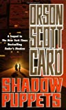 Shadow Puppets, Orson Scott Card, 0765340054