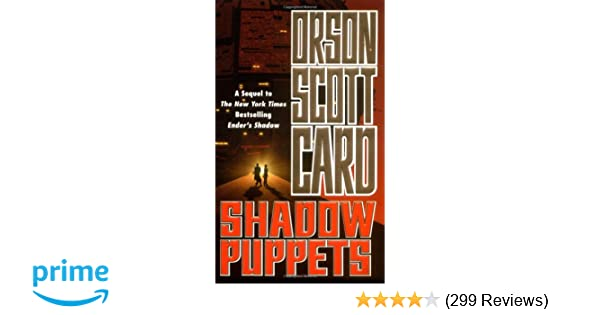 Shadow Puppets The Shadow Series Orson Scott Card 9780765340054