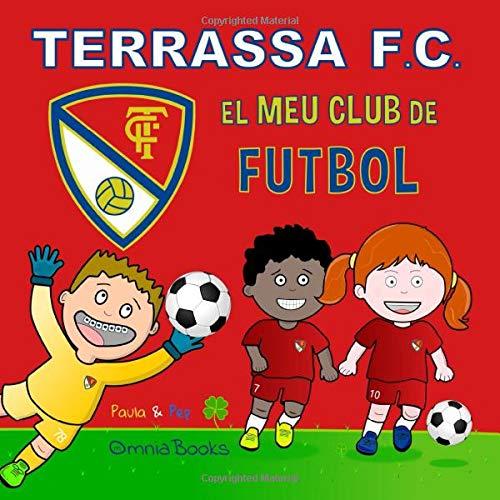 Terrassa FC. El meu club de futbol: Amazon.es: Paula Boza ...