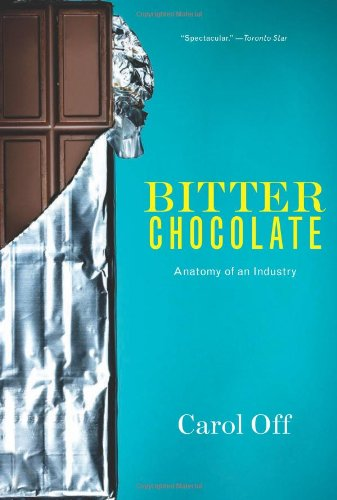 Search : Bitter Chocolate: Anatomy of an Industry