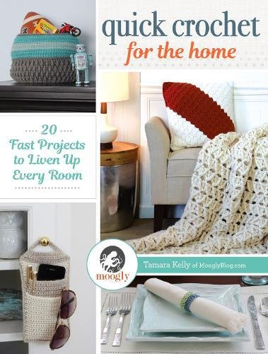 Quick Crochet Home Projects Liven