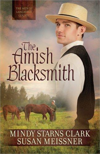 The Amish Blacksmith (The Men of Lancaster ()