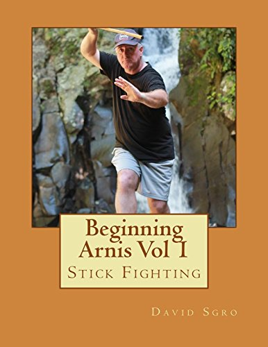Beginning Arnis (Stick Fighting) Vol 1
